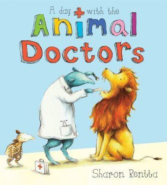 A Day With the Animal Doctors, Sharon Rentta