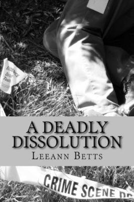 A Deadly Dissolution, Leeann Betts