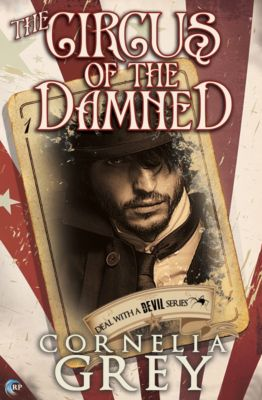 A Deal with a Devil: The Circus of the Damned, Cornelia Grey