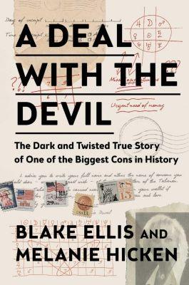 A Deal with the Devil, Blake Ellis, Melanie Hicken