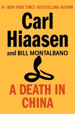 A Death in China, Carl Hiaasen, Bill Montalbano, Montalbano Bill