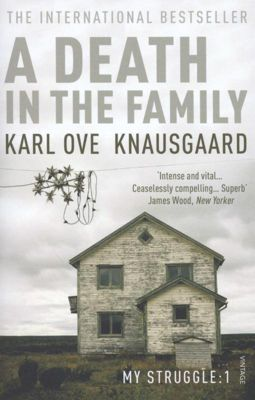 A Death in the Family, Karl Ove Knausgaard, Karl Ove Knausgard