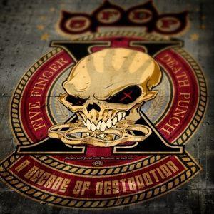 A Decade Of Destruction, Five Finger Death Punch