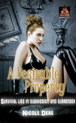 A Desirable Property, Nicole Dere