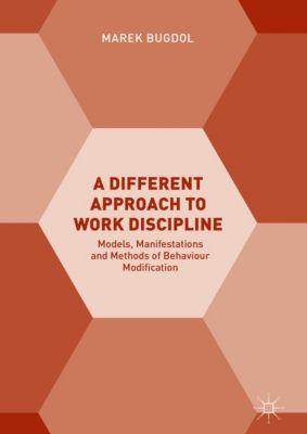A Different Approach to Work Discipline, Marek Bugdol