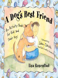 A Dog's Best Friend, Lisa Rosenthal