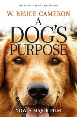 A Dog's Purpose, W. Bruce Cameron