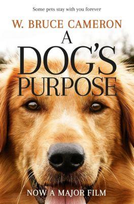A Dog's Purpose, W. Bruce Cameron