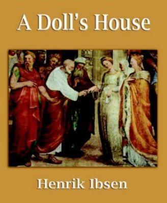 A Doll's House, Henrick Ibsen