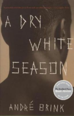 a literary analysis of a dry white season by andre brink A dry white season when i first picked up this book, i didn't know what to expect having never read andre brink, nor any novel about south africa, i wondered what.