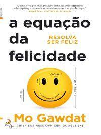A Equação da Felicidade, Mo Gawdat
