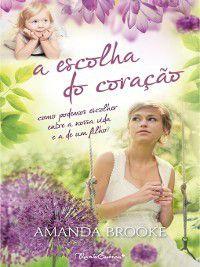 A Escolha do Coração, Amanda Brooke