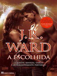 A Escolhida, J.r. Ward
