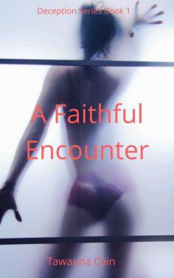 A Faithful Encounter, Tawanna Cain