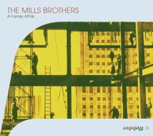 A Family Affair, Mills Brothers