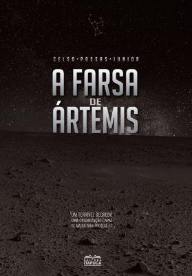 A farsa de Ártemis - 2a edição, Celso Possas Junior