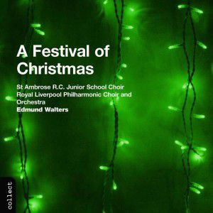 A Festival Of Christmas, Walters, Liverpool Philh.Choir