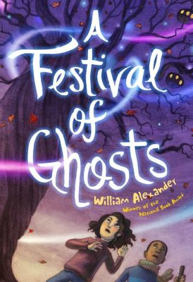 A Festival of Ghosts, William Alexander