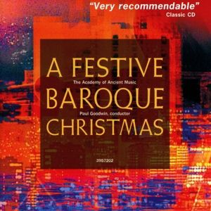A Festive Baroque Christmas, Goodwin, Academy Of Ancient Music