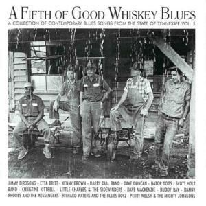 A Fifth Of Good Whiskey Blues, Diverse Interpreten