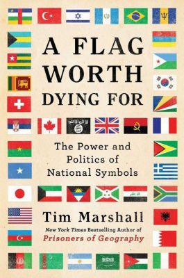 A Flag Worth Dying for, Tim Marshall
