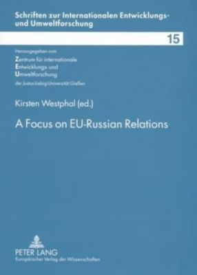 A Focus on EU-Russian Relations