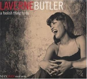 A Foolish Thing To Do, Laverne Butler