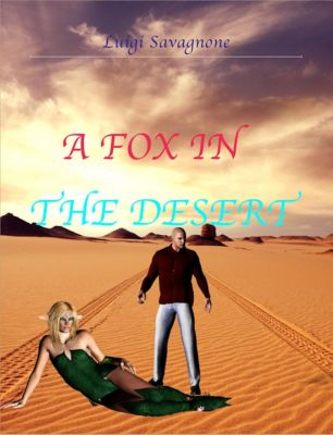 A fox in the desert, Luigi Savagnone