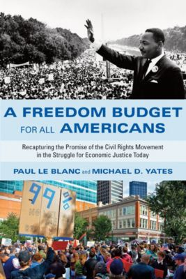 A Freedom Budget for All Americans, Paul Le Blanc, Michael D. Yates
