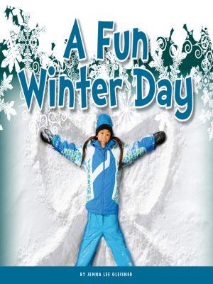 A Fun Winter Day, Jenna Lee Gleisner