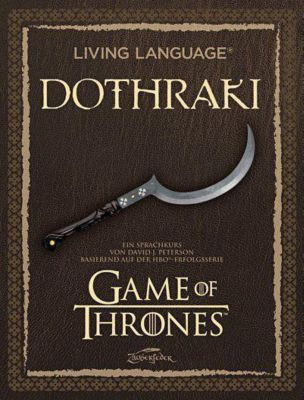 A Game of Thrones - Living Language Dothraki, m. Audio-CD - David J. Peterson pdf epub