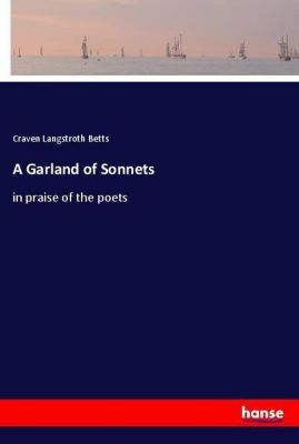 A Garland of Sonnets, Craven Langstroth Betts