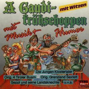 A' Gaudifrühschoppen mit Musik, Diverse Interpreten