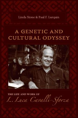 A Genetic and Cultural Odyssey, Linda Stone, Paul Lurquin