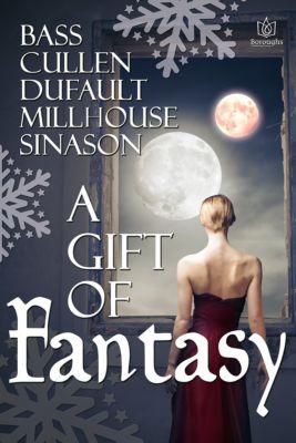 A Gift of Fantasy, Mary Beth Bass