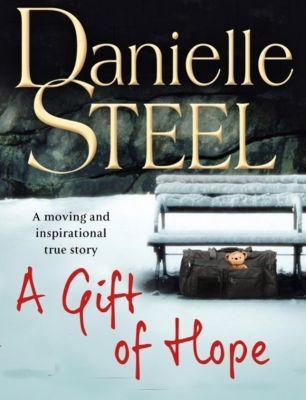 A Gift of Hope, Danielle Steel