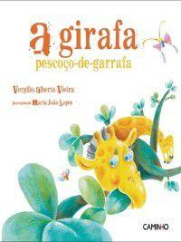 A girafa pescoço-de-garrafa, Virgílio Alberto Vieira