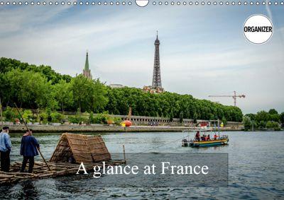 A glance at France (Wall Calendar 2019 DIN A3 Landscape), Alain Gaymard