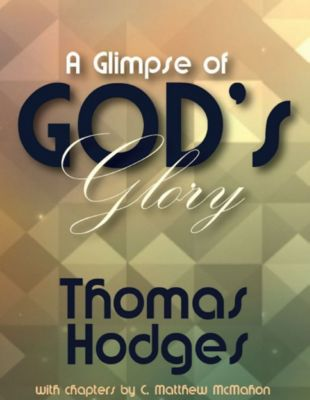 A Glimpse of God's Glory, Thomas Hodges, C. Matthew McMahon
