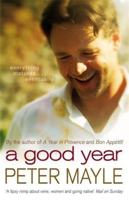 A Good Year, Peter Mayle