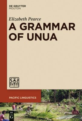A Grammar of Unua, Elizabeth Pearce