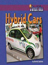 A Great Idea: Hybrid Cars, Bonnie Juettner