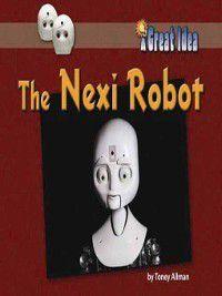 A Great Idea: The Nexi Robot, Toney Allman