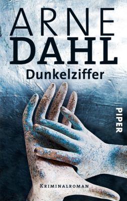 A-Gruppe Band 8: Dunkelziffer, Arne Dahl