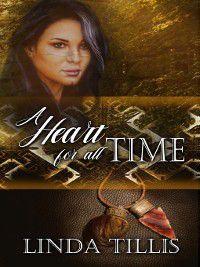 A Heart for All Time, Linda Tillis
