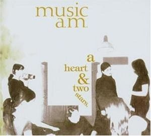 A Heart & Two Stars, Music Am