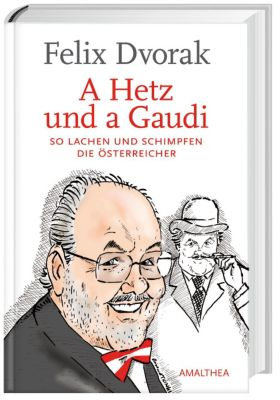 A Hetz und a Gaudi, Felix Dvorak