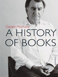 A History of Books, Gerald Murnane
