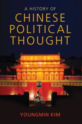 A History of Chinese Political Thought, Youngmin Kim