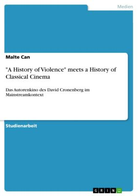A History of Violence meets a History of Classical Cinema, Malte Can